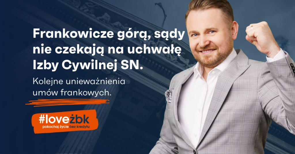 Frankowicze górą, sądy nie czekają na uchwałę Izby Cywilnej SN. Kolejne unieważnienia umów frankowych!