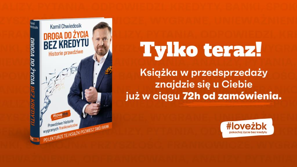 Droga do Życia Bez Kredytu – Kamil Chwiedosik
